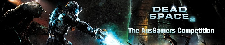 The Dead Space 2 Competition Banner